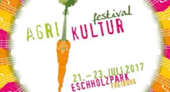 21.-23.07.2017 Agrikultur Festival Freiburg